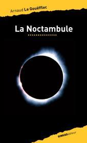 La Noctambule: Une nouvelle énigme pour Johnny Spinoza