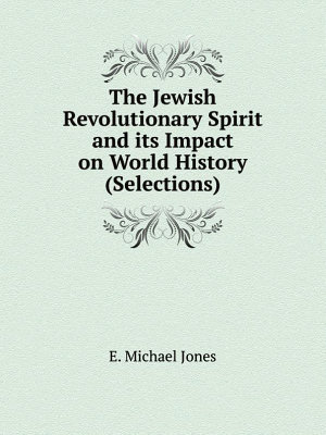 The Jewish Revolutionary Spirit and its Impact on World History  Selections  PDF