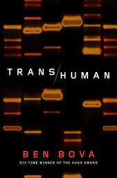 Transhuman: A Novel