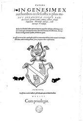 Catena in Genesim ex authoribus ecclesiasticis plus minus sexaginta...authore Aloisio Lippomano...Accessit præterea index quadruplex..