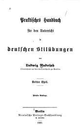 Praktisches handbuch für den unterricht in deutschen stilübungen: Bände 3-4
