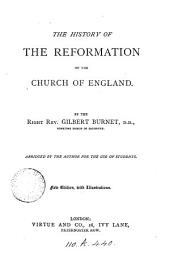 The abridgment of the History of the reformation of the Church of England 1, 2 only.].