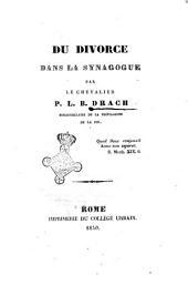Du divorce dans la synagogue par le chevalier P. L. B. Drach