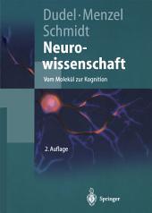 Neurowissenschaft: Vom Molekül zur Kognition, Ausgabe 2