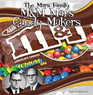 Mars Family  M M Mars Candy Makers PDF