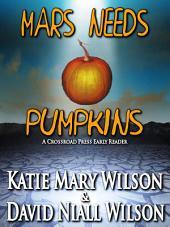 Mars Needs Pumpkins