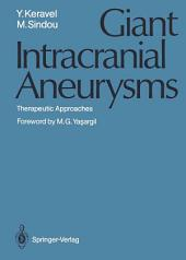 Giant Intracranial Aneurysms: Therapeutic Approaches