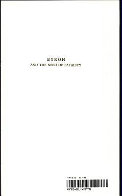 Byron and the Need of Fatality PDF