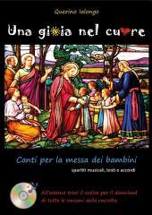 Una gioia nel cuore - canti per la messa dei bambini