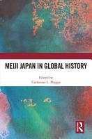 Meiji Japan in Global History PDF