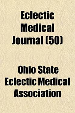 Eclectic Medical Journal  50  PDF