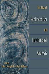 The Rise of Neoliberalism and Institutional Analysis