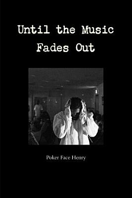 Until the Music Fades Out PDF