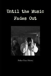 Until The Music Fades Out Book PDF