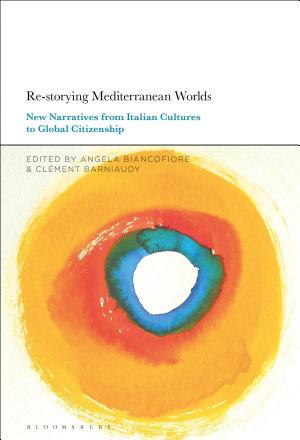 Re-storying Mediterranean Worlds