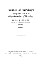 Frontiers of Knowledge; Seventy-five Years at the California Institute of Technology