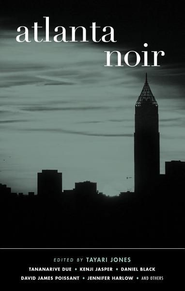 Download Atlanta Noir Book
