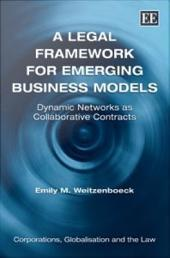 A Legal Framework from Emerging Business Models: Dynamic Networks As Collaborative Contracts