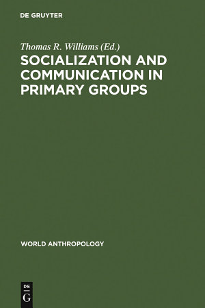 Socialization and Communication in Primary Groups