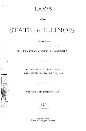 Laws of the State of Illinois Enacted by the     General Assembly at the Extra Session     PDF