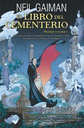El libro del cementerio (Novela gráfica Vol. I): Adaptación gráfica y edición a cargo de P. Craig Russell