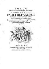 Imago optimi sapientissimique pontificis expressa in gestis Pauli III Farnesii ad primos tantum quinque annos eius pontificatus spectantibus
