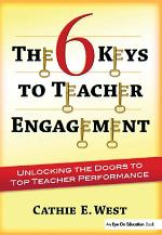 The 6 Keys to Teacher Engagement