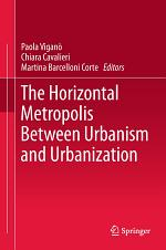 The Horizontal Metropolis Between Urbanism and Urbanization