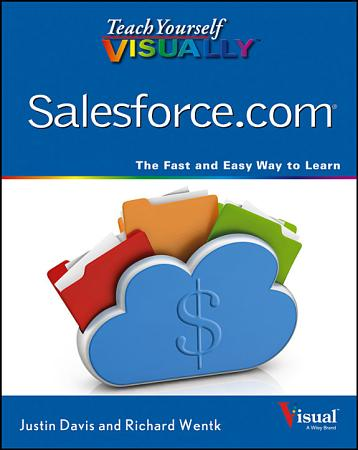 Teach Yourself VISUALLY Salesforce com PDF
