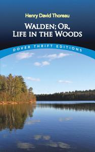 Walden  Or  Life in the Woods PDF