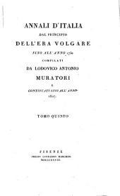 Annali d'Italia dal principio dell'era volgare sino all'anno 1750: Volume 5