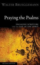 Praying the Psalms  Second Edition PDF