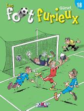 Les foot furieux: Volume18