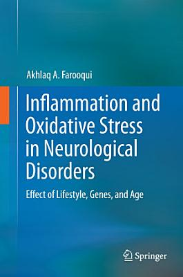 Inflammation and Oxidative Stress in Neurological Disorders PDF