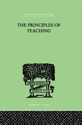 The Principles of Teaching: Based on Psychology