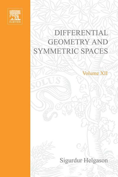 Download Differential Geometry and Symmetric Spaces Book
