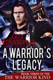 A Warrior's Legacy: Fantasy