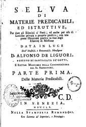 Selva di materie predicaibili ed istruttive per dare gli Esercizi a Preti...