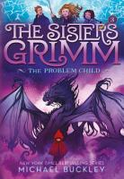 The Problem Child  The Sisters Grimm  3  PDF