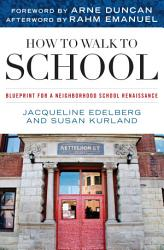 How To Walk To School Book PDF