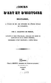 Cours d'art et d'histoire militaires: à l'usage de mm. les officiers de l'école royale de cavalerie