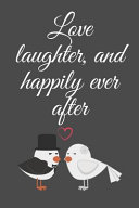 Love Laughter, and Happily Ever After