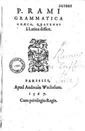 P. Rami Grammatica graeca, quatenus a Latina differt