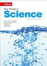 Key Stage 3 Science – Teacher Pack 2