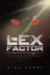 "The Lex Factor: The Sequel To ""The Cave"""