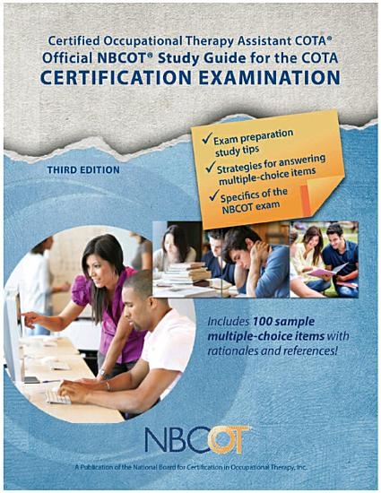 Official NBCOT   Study Guide for the COTA   Certification Examination PDF