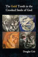 The Gold Tooth in the Crooked Smile of God PDF