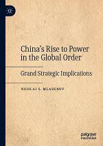 China's Rise to Power in the Global Order