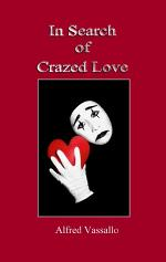 In Search of Crazed Love