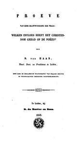"""Proeve van eene beantwoording der vraag: """"Welken invloed heeft het Christendom gehad op de poëzij?"""""""